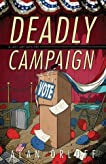 Deadly Campaign (A Last Laff Mystery #2)