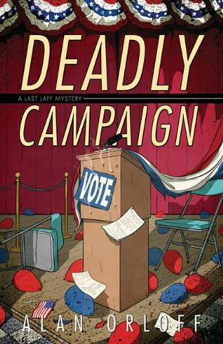 Deadly Campaign (Last Laff Mystery)