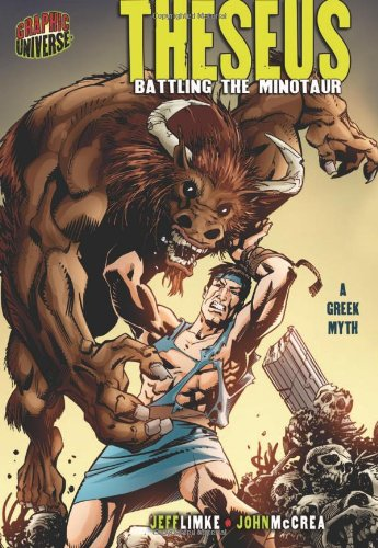Theseus: Battling the Minotaur (Graphic Universe)