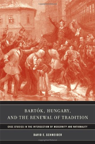Bartók, Hungary, and the Renewal of Tradition: Case...