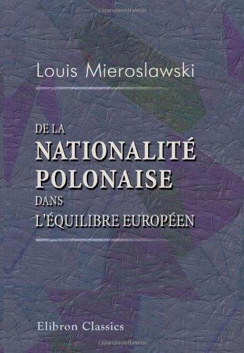 De la nationalité polonaise dans l'équilibre européen