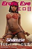 エロ目:Shamzie101パンティ写真JP (Erotic Eye: 101 Pictures JP)[アダルト]