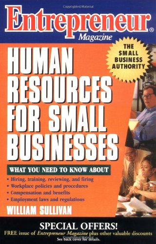 Entrepreneur Magazine: Human Resources for Small Businesses