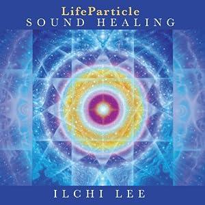 LifeParticle Sound Healing Speech