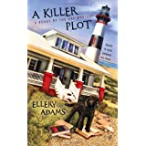 A Killer Plot (Books by the Bay Mysteries)by Ellery Adams