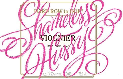 """2013 Hard Row To Hoe """"Shameless Hussy"""" Viognier 750 Ml"""