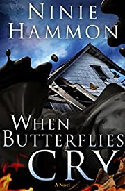 When Butterflies Cry: A Novel