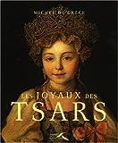 echange, troc Michel de Grèce - Les joyaux des Tsars