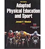 img - for [(Adapted Physical Education and Sport )] [Author: Joseph P. Winnick] [Dec-2010] book / textbook / text book