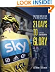 21 Days to Glory: The Official Team S...