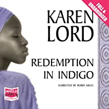 Redemption in Indigo (       UNABRIDGED) by Karen Lord Narrated by Robin Miles