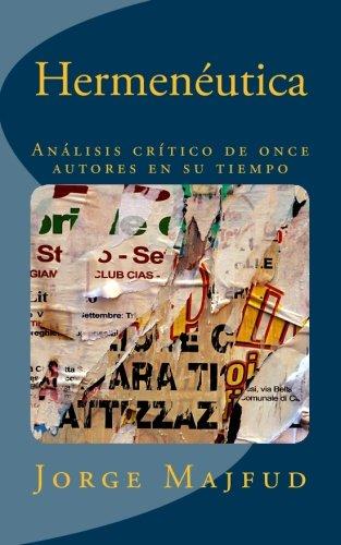 Hermeneutica: Análisis crítico de once autores en su tiempo