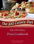 The 100 Calorie Pizza Cookbook (Engli...
