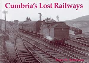 Cumbria's Lost Railways, Peter W. Robinson