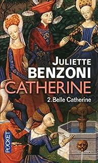 Catherine 02 : Belle Catherine
