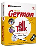 German All Talk Complete Language Course (16 Hour/16 Cds): Learn to Understand and Speak German with Linguaphone Language Programs