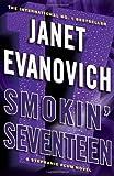 Smokin' Seventeen: 17 (Stephanie Plum 17) Janet Evanovich