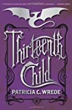 Thirteenth Child (Frontier Magic (Quality))