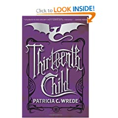 Thirteenth Child (Frontier Magic) by Patricia C. Wrede
