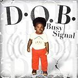 """D.O.B.von """"Busy Signal"""""""