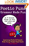Poetic Puns - Grammar Made Fun. Learn...