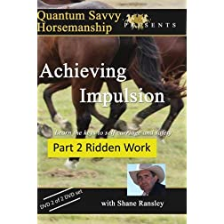 Impulsion - Part 2 Ridden Work (Horse Training)