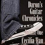 Daron's Guitar Chronicles, Volume 1 | Cecilia Tan