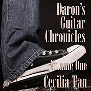 Daron's Guitar Chronicles, Volume 1 | [Cecilia Tan]