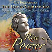 Rise to Power: The David Chronicles, Volume 1 | Uvi Poznansky