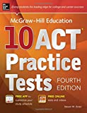 img - for McGraw-Hill Education 10 ACT Practice Tests, Fourth Edition (Mcgraw-Hill's 10 Act Practice Tests) book / textbook / text book