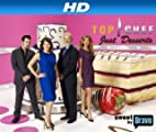 Top Chef: Just Desserts [HD]: Top Chef: Just Desserts Season 1 [HD]