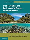 img - for Biotic Evolution and Environmental Change in Southeast Asia (Systematics Association Special Volume Series) book / textbook / text book