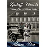Lynchcliffe Chronicles Volume one: Mise en Sc�ne (Lynchcliffe Chronicles trilogy)by Melanie Dent