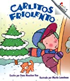 Carlitos Friolento / Chilly Charlie (Rookie Espanol) (Spanish Edition) (0516223526) by Rau, Dana Meachen