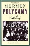 Mormon Polygamy: A History