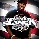 Down South Slangin [Explicit]