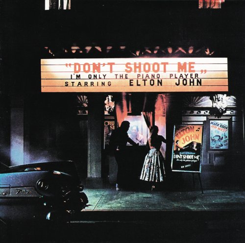 Elton John - Dont Shoot Me Im Only the Piano Player - Zortam Music