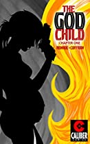 The God Child #1 (the God Child: 1)