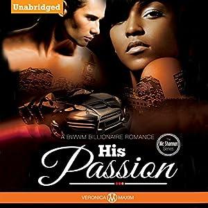 His Passion: The McShannons Family Series Hörbuch von Veronica Maxim Gesprochen von: Eli Walker
