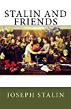 Stalin and Friends (1490911685) by Stalin, Joseph