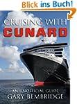 Cruising With Cunard (English Edition)