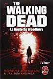 La Route de Woodbury (The Walking Dead, tome 2)