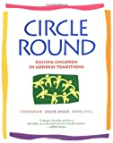 cover of Circle Round: Raising Children in Goddess Traditions