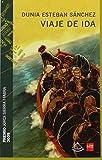img - for Viaje De Ida (Spanish Edition) book / textbook / text book