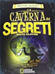 La caverna dei segreti. Maths Quest