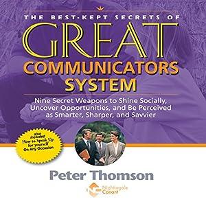 The Best Kept Secrets of Great Communicators System Speech