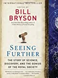 img - for Seeing Further: The Story of Science, Discovery, and the Genius of the Royal Society [Paperback] [2011] (Author) Bill Bryson book / textbook / text book