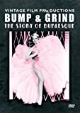 Bump & Grind: Story Of Burlesque [DVD] [2009]