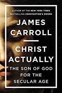 Book Cover: Christ Actually: The Son of God for the Secular Age