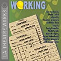 Working  by Stephen Schwartz, Nina Faso Narrated by Orson Bean, Harry Groener, full cast